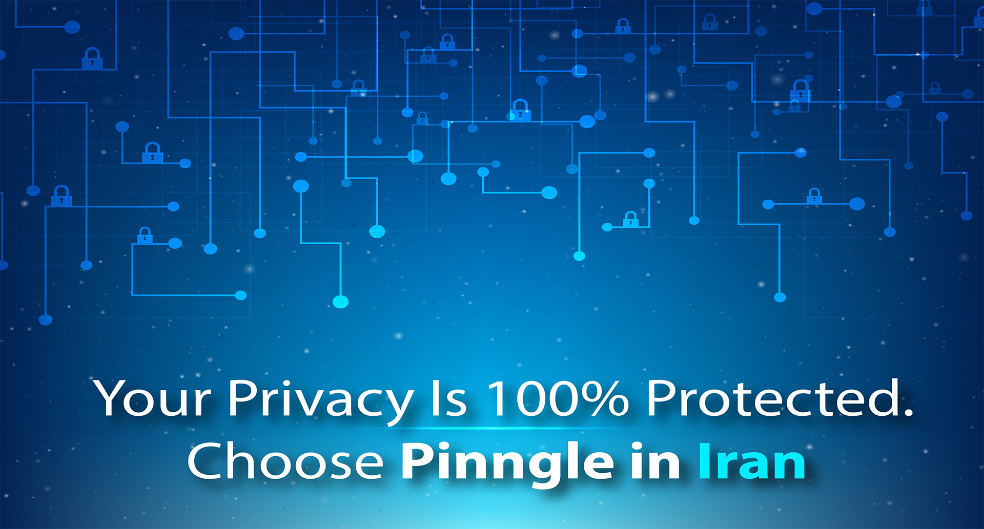 Choose Pinngle for Privacy Protection in Iran