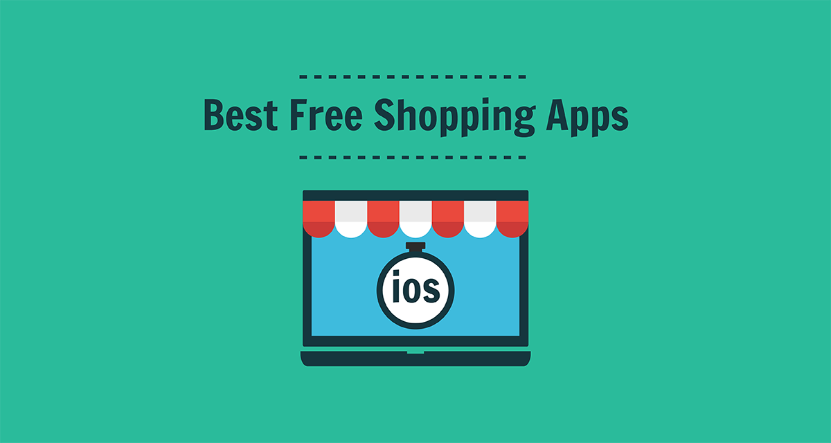 Best Free Shopping Apps for iOS 2017