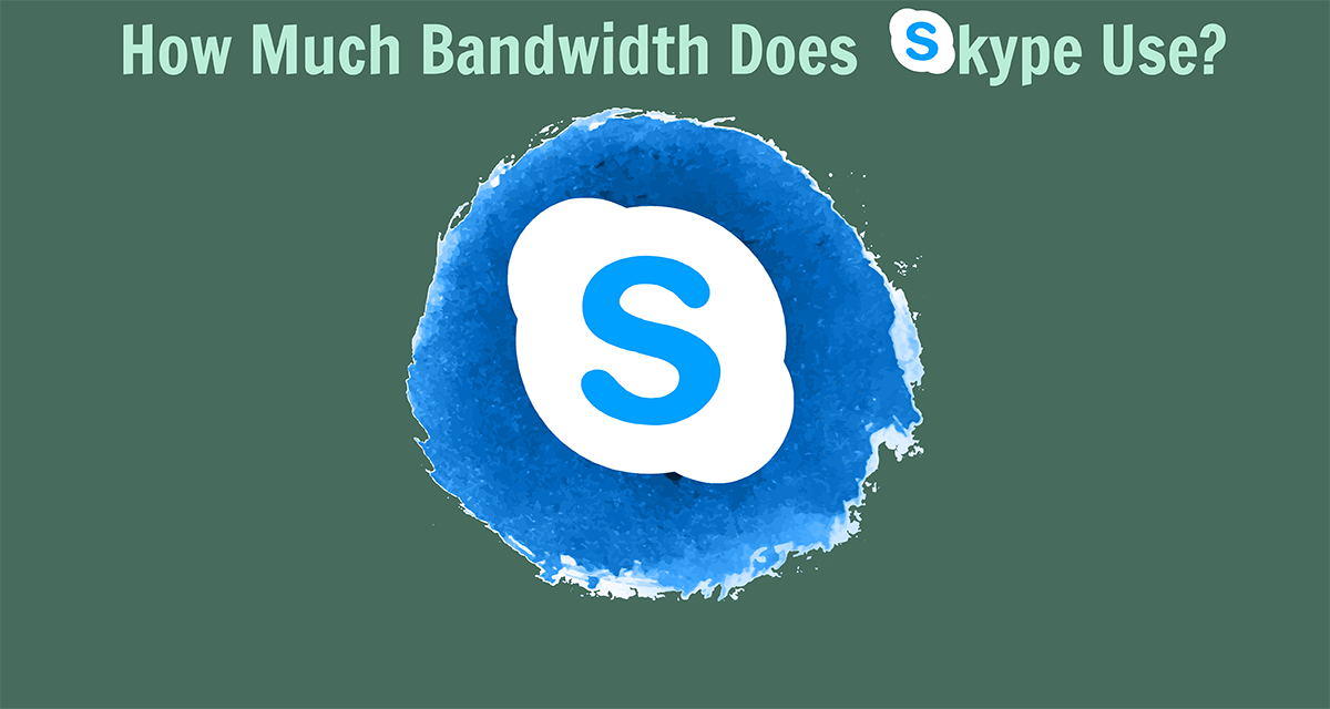 How Much Bandwidth Does Skype Uses