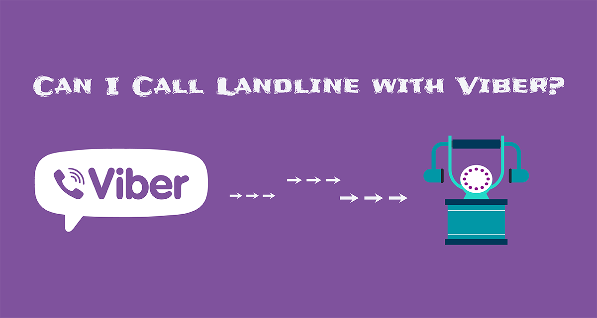 Can I Call Landline with Viber?