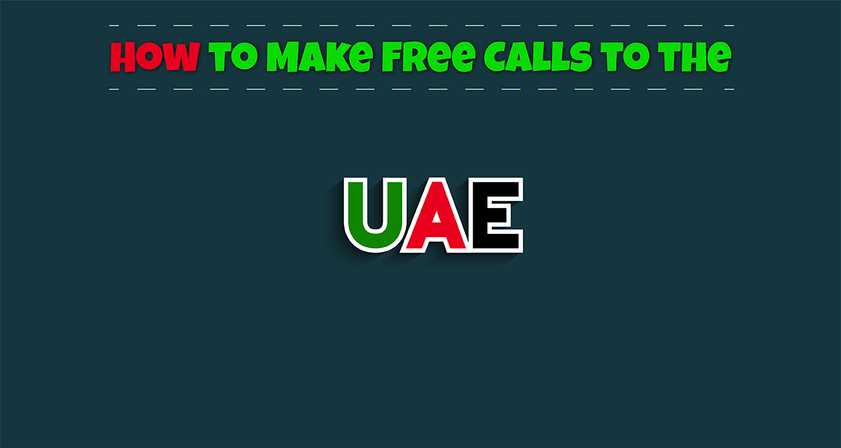 How to Make Free Calls to the UAE?