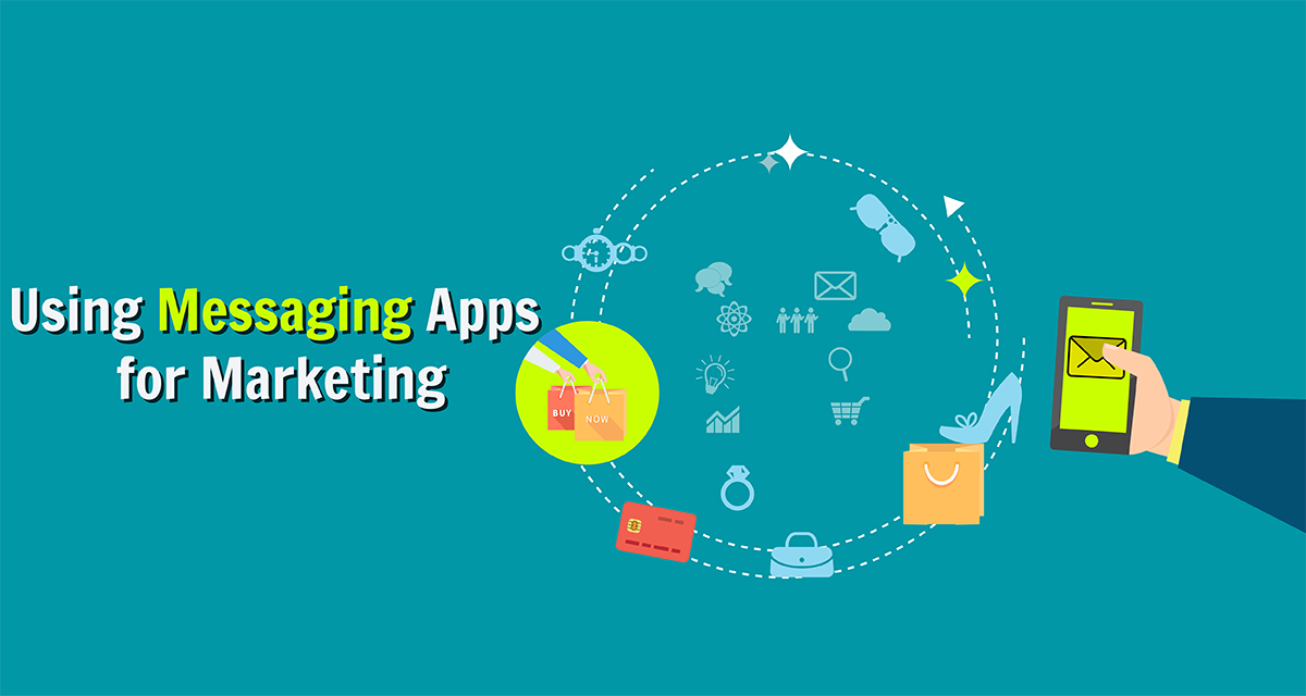 Using Messaging Apps for Marketing