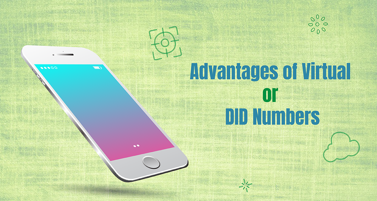 Advantages of Virtual or DID Phone Numbers