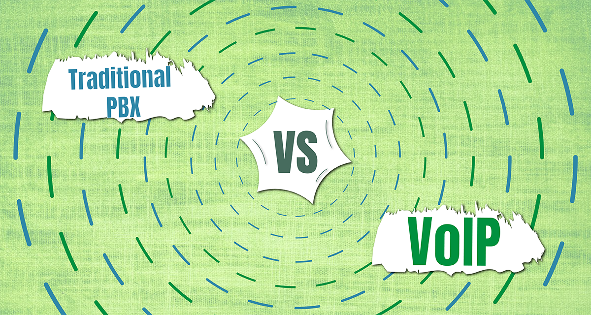 Traditional PBX vs VoIP Phone Systems. Which One to Choose?