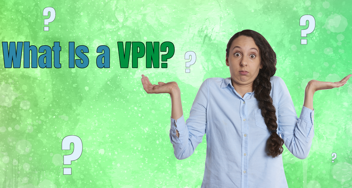 What You Should Know About a Virtual Private Network (VPN)