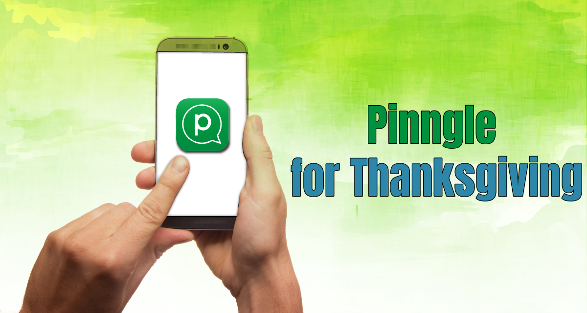 Use Instant Messaging App Pinngle for Thanksgiving Day