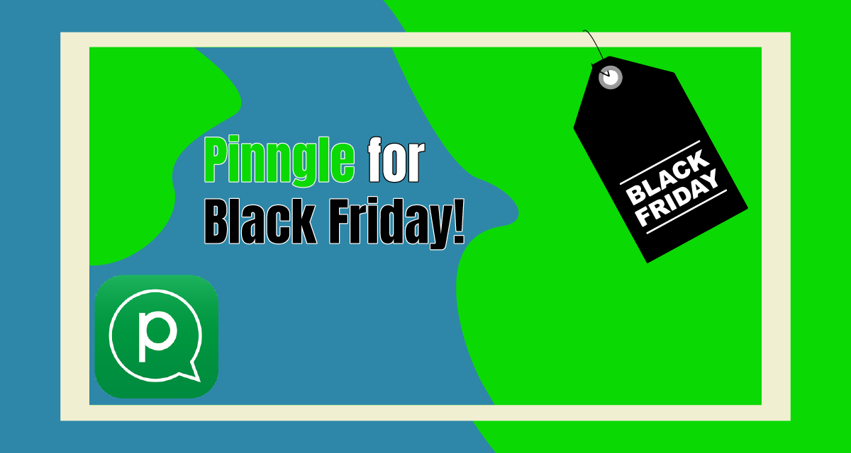 Messaging App Pinngle for Black Friday Shopping and Sales