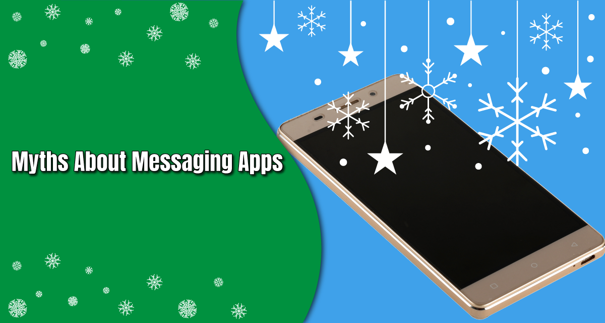 3 Myths About Messaging Apps