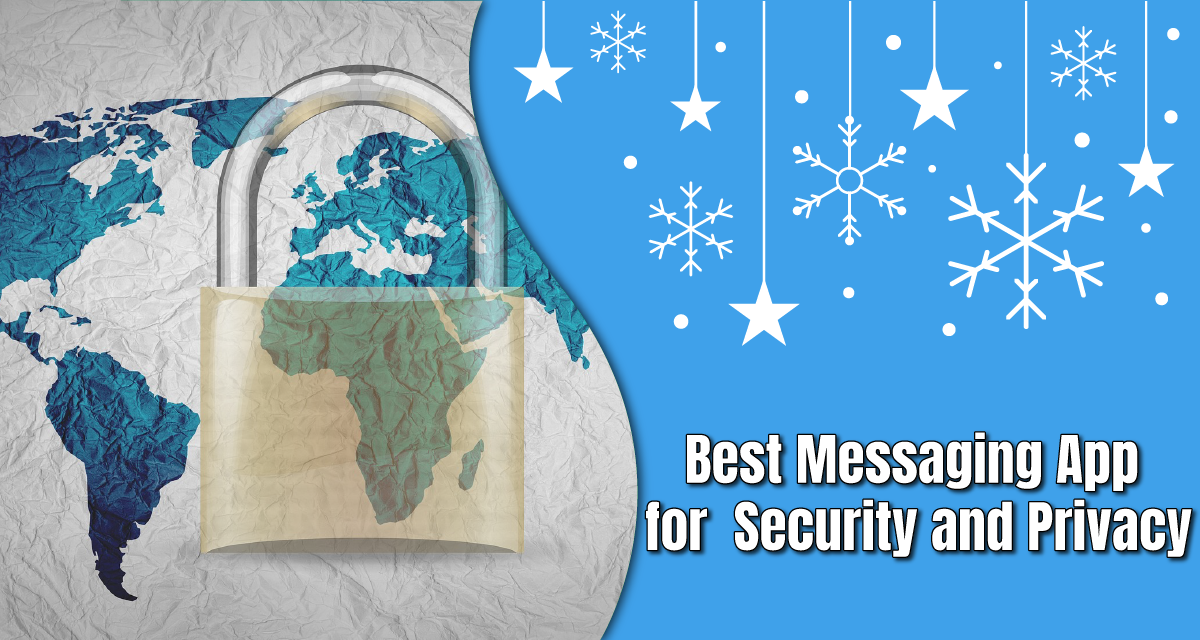 What's the Best Messaging App for Security and Privacy?