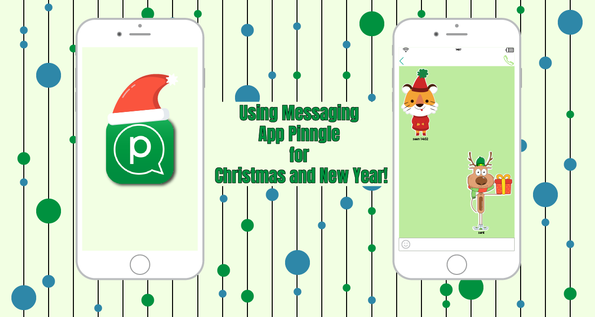 Using Messaging App Pinngle for Christmas and New Year!