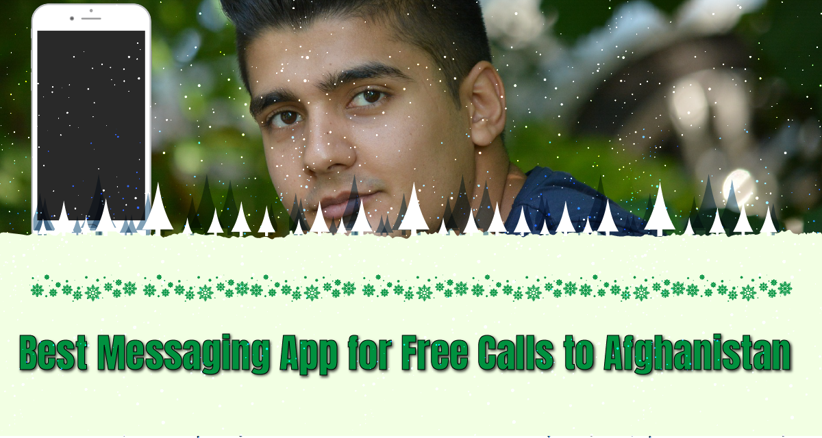 Best Messaging App for Free Calls to Afghanistan